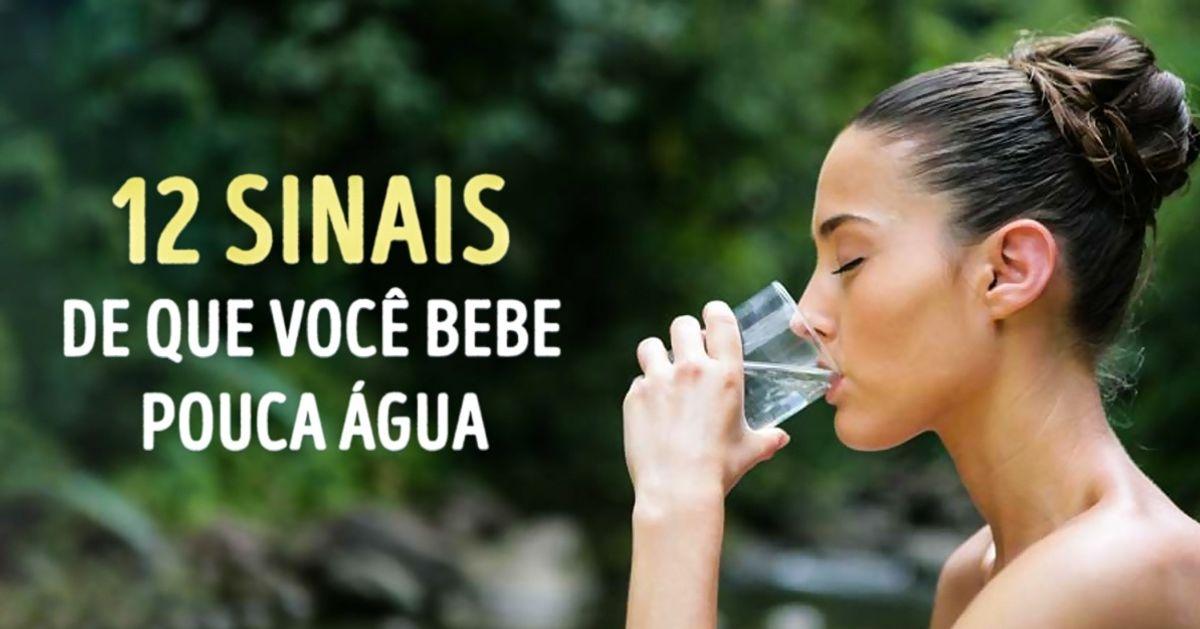 12sinais deque você bebe pouca água