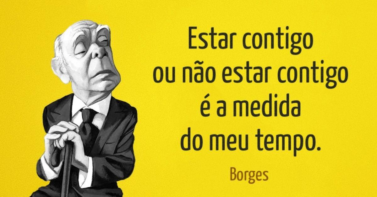 15Frases deJorge Luis Borges
