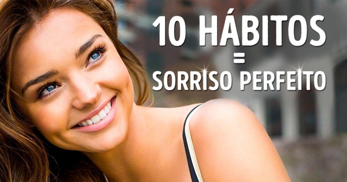 10práticas para ter umsorriso perfeito