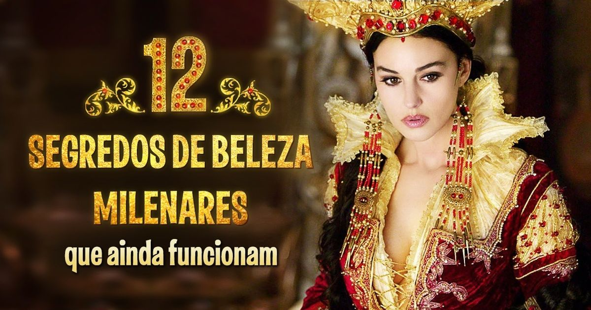 12segredos milenares para uma beleza incrível
