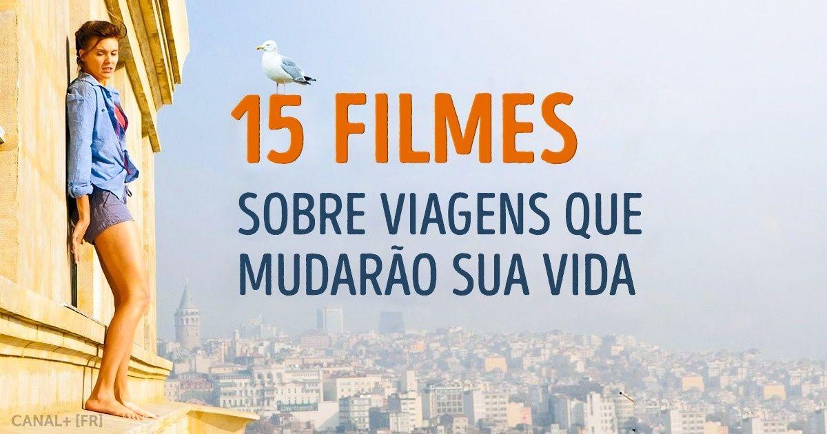 15filmes sobre viagens que mudarão sua vida