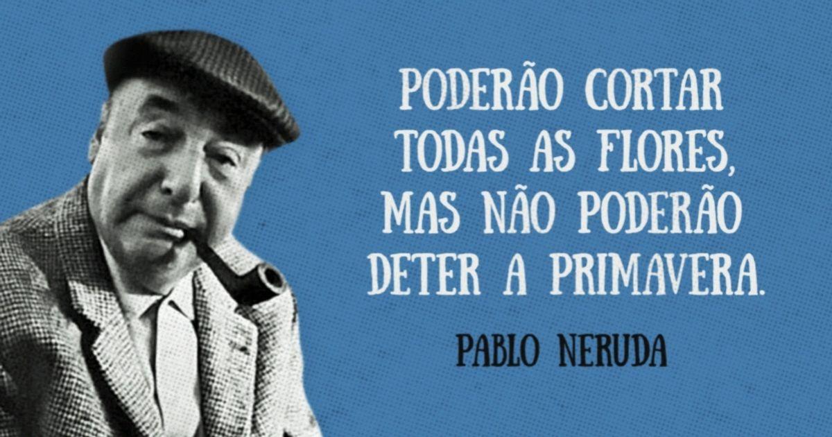 15versos efrases famosos dePablo Neruda