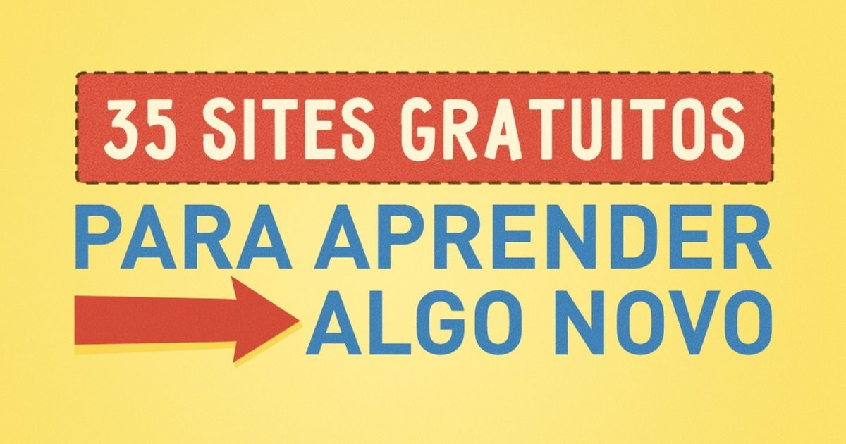 35 sites gratuitos para aprender algo novo na web