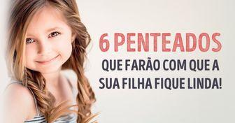 6penteados práticos para meninas