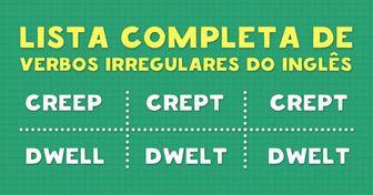 Uma lista completa deverbos irregulares eminglês
